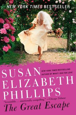 """The Great Escape: A Novel, """"Phillips, Susan Elizabeth"""""""