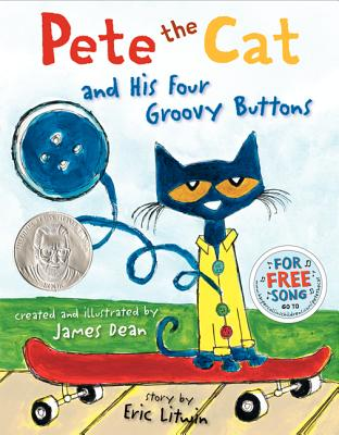 PETE THE CAT AND HIS FOUR GROOVY BUTTONS, LITWIN, ERIC