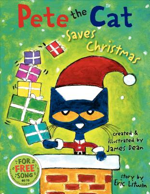 Image for Pete the Cat Saves Christmas: Includes Sticker Sheet!