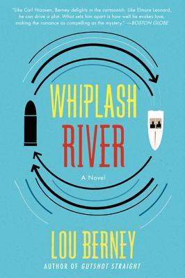 Image for Whiplash River: A Novel