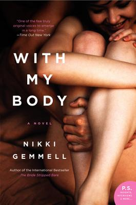 With My Body: A Novel (P.S.), Nikki Gemmell