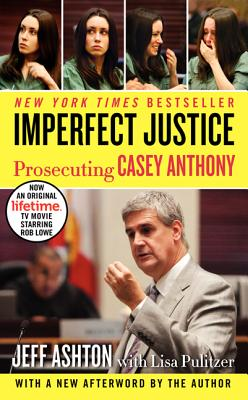 Image for Imperfect Justice: Prosecuting Casey Anthony
