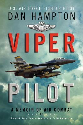 Image for Viper Pilot: A Memoir of Air Combat