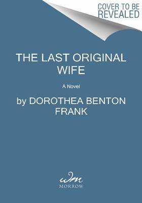 LAST ORIGINAL WIFE, FRANK, DOROTHEA BENTON