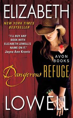 Dangerous Refuge, Elizabeth Lowell
