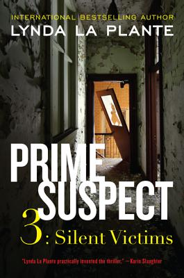 Prime Suspect 3: Silent Victims, Lynda La Plante