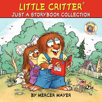 Image for Little Critter: Just A Storybook Collection