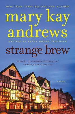 STRANGE BREW (CALLAHAN GARRITY, NO 6), ANDREWS, MARY KAY