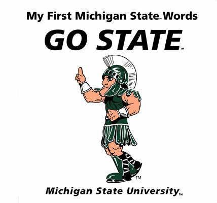 My First Michigan State Words Go State, McNamara, Connie