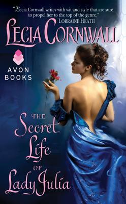 The Secret Life of Lady Julia, Lecia Cornwall