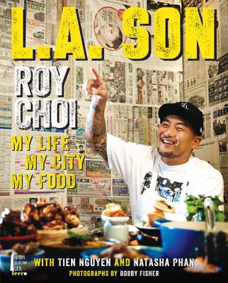 Image for L.A. SON: MY LIFE, MY CITY, MY FOOD
