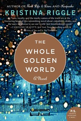 Image for The Whole Golden World: A Novel
