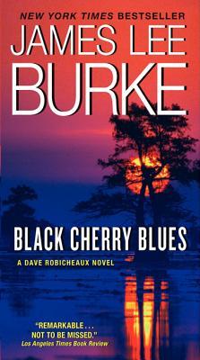 Image for Black Cherry Blues: A Dave Robicheaux Novel