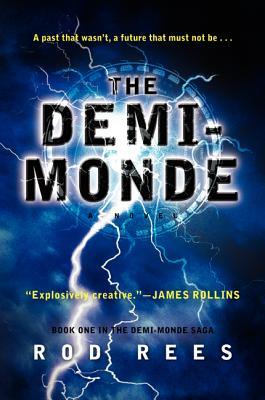 The Demi-Monde, Rod Rees