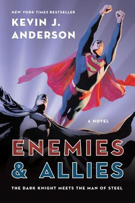 "Enemies & Allies: A Novel, ""Anderson, Kevin J."""