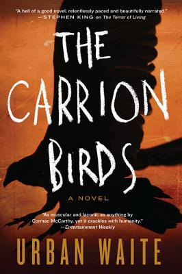 The Carrion Birds: A Novel, Waite, Urban