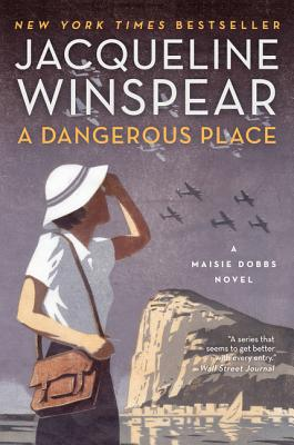 Image for Dangerous Place: A Maisie Dobbs Novel