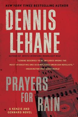 Image for Prayers for Rain: A Kenzie and Gennaro Novel (Patrick Kenzie and Angela Gennaro Series)