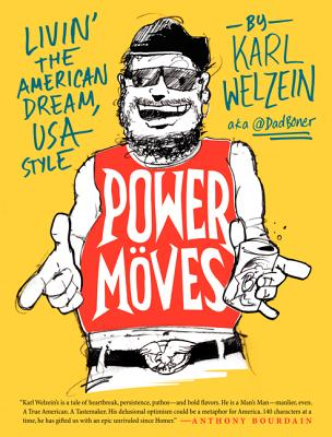 Image for Power Moves: Livin? the American Dream, USA Style