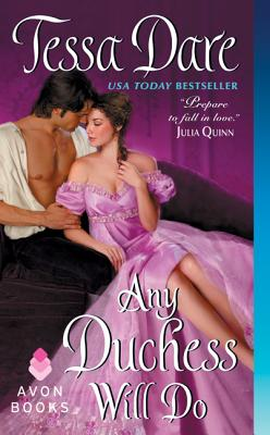 Any Duchess Will Do (Spindle Cove), Dare, Tessa