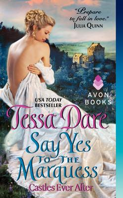 Image for Say Yes to the Marquess: Castles Ever After