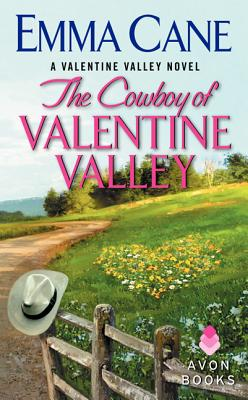 Image for The Cowboy of Valentine Valley: A Valentine Valley Novel