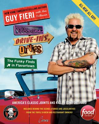 Diners, Drive-Ins, and Dives: The Funky Finds in Flavortown: America's Classic Joints and Killer Comfort Food, Fieri, Guy; Volkwein, Ann