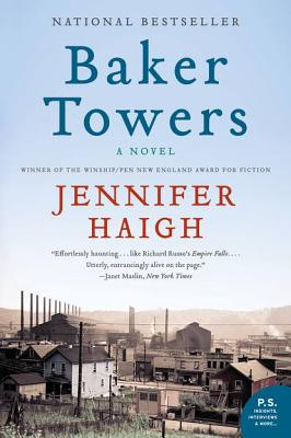 Baker Towers: A Novel, Haigh, Jennifer