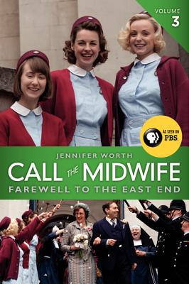 Image for Call the Midwife: Farewell to the East End