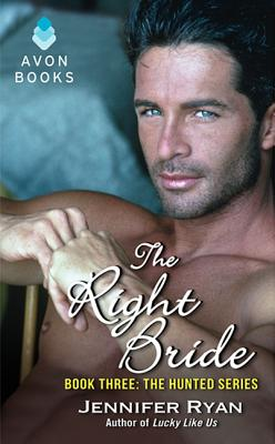 The Right Bride: Book Three: The Hunted Series, Ryan, Jennifer