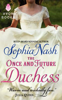 ONCE AND FUTURE DUCHESS, THE ROYAL ENTOURAGE #004, NASH, SOPHIA