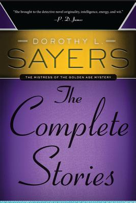Dorothy L. Sayers: The Complete Stories (P.S.), Dorothy L. Sayers