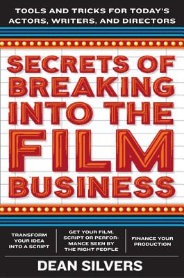 Image for SECRETS OF BREAKING INTO THE FILM AND TV