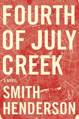 Image for Fourth of July Creek A Novel