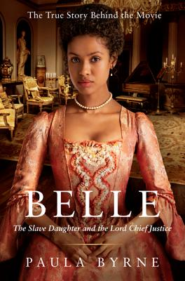 Image for Belle: The Slave Daughter and the Lord Chief Justice