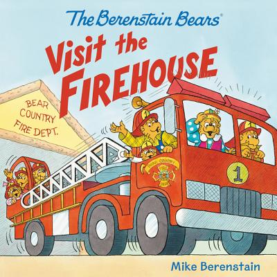 Image for The Berenstain Bears Visit the Firehouse