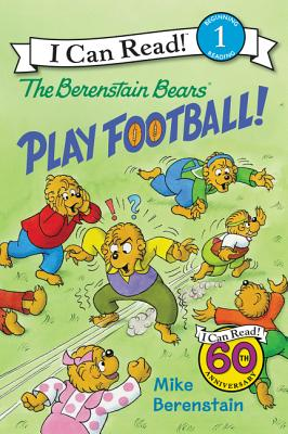 Image for The Berenstain Bears Play Football! (I Can Read Level 1)