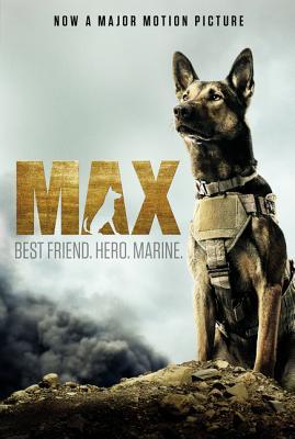 Max: Best Friend, Hero, Marine, Shotz, Jennifer Li