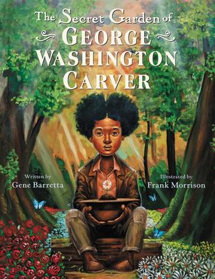 Image for The Secret Garden of George Washington Carver