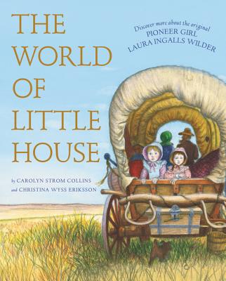 Image for The World of Little House (Little House Nonfiction)