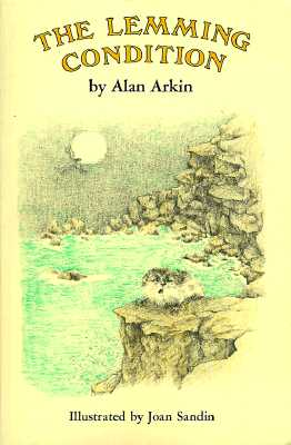 The Lemming Condition, Arkin, Alan
