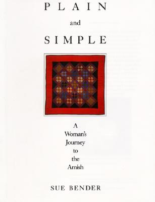 Image for Plain and Simple: A Woman's Journey to the Amish