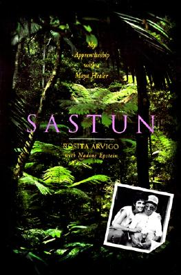 Image for Sastun: My Apprenticeship with a Maya Healer