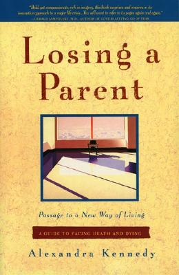 Image for LOSING A PARENT : PASSAGE TO A NEW WAY O