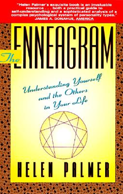 The Enneagram: Understanding Yourself and the Others In Your Life, Palmer, Helen