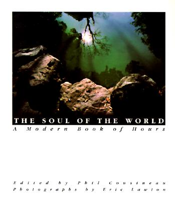 Image for The Soul of the World: A Modern Book of Hours