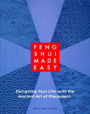 Image for FENG SHUI MADE EASY : DESIGNING YOUR LIF