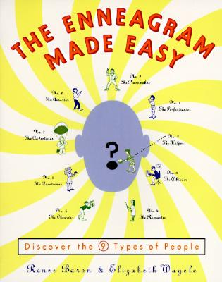 The Enneagram Made Easy: Discover the 9 Types of People, Wagele, Elizabeth; Baron, Renee