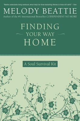 Image for FINDING YOUR WAY HOME  A Soul Survival Kit