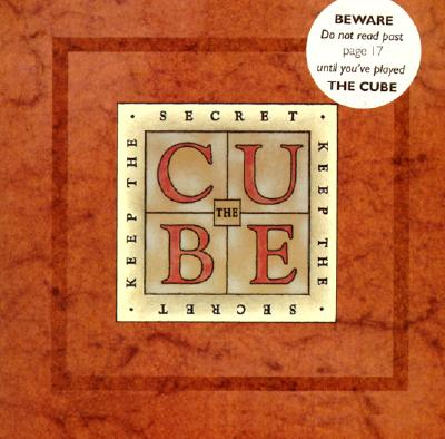 The Cube: Keep the Secret, Annie Gottlieb; Slobodan D. Pesic